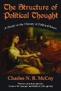 Structure of Political Thought: A Study in the History of Political Ideas