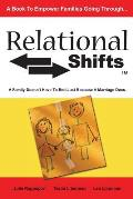 Relational Shifts: A Family Doesn't Have to End Just Because a Marriage Does
