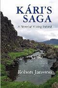 Kari's Saga: A Novel of Viking Iceland