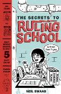 The Secrets to Ruling School (Without Even Trying) (Secrets to Ruling School #1)