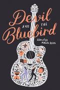 Devil & the Bluebird