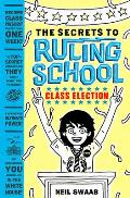 Secrets to Ruling School Book Two Class Election
