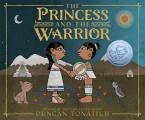 Princess & the Warrior A Tale of Two Volcanoes