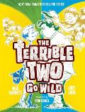 Terrible Two 03 Terrible Two Go Wild