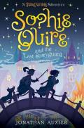 Sophie Quire & the Last Storyguard A Peter Nimble Adventure