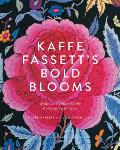 Kaffe Fassetts Bold Blooms Quilts & Other Works Celebrating Flowers