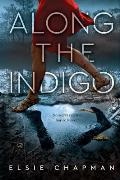 Along the Indigo