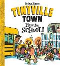 Time for School A Tinyville Town Book
