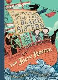 Unintentional Adventures of the Bland Sisters 01 Jolly Regina