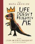 Life Doesnt Frighten Me Twenty fifth Anniversary Edition