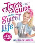 JoJos Guide to the Sweet Life PeaceOutHaterz