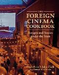 Foreign Cinema Cookbook Recipes & Stories Under the Stars