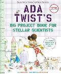Ada Twists Big Project Book for Stellar Scientists