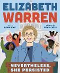 Elizabeth Warren Nevertheless She Persisted
