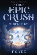 Epic Crush of Genie Lo