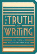 Truth About Writing