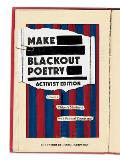 Make Blackout Poetry: Activist Edition: Create a Citizen's Manifesto with Political Documents