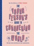 The Young Person's Guide to Conquering the World (Guided Journal): A Guided Journal by Teen Vogue