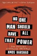 No One Man Should Have All That Power: How Rasputins Manipulate the World