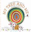 My Tree & Me A Book of Seasons