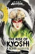 The Rise of Kyoshi: Avatar, The Last Airbender: Kyoshi Novels 1