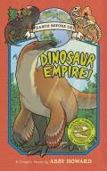 Dinosaur Empire!: Journey Through the Mesozoic Era
