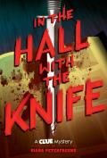 In the Hall with the Knife A Clue Mystery Book One