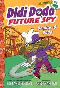 Didi Dodo, Future Spy: Double-O Dodo