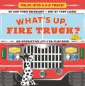 What's Up, Fire Truck? (a Pop Magic Book): Folds Into a 3-D Truck!