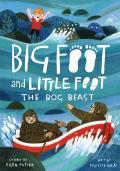 Big Foot & Little Foot 04 Bog Beast