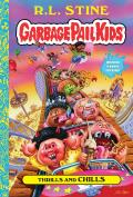 Thrills & Chills Garbage Pail Kids Book 2