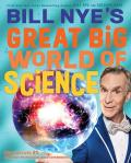 Bill Nyes Great Big World of Science