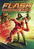 The Flash: Green Arrow's Perfect Shot (Crossover Crisis #1)
