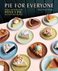 Pie for Everyone Recipes & Stories from Petees Pie New Yorks Best Pie Shop