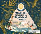 Magical Creatures and Mythical Beasts: Flashlight Illuminates More Than 50 Magical Beasts!