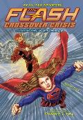 The Flash: Supergirl's Sacrifice (Crossover Crisis #2)