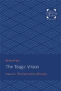 The Tragic Vision: The Confrontation of Extremity