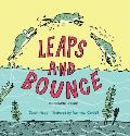 Leaps and Bounce: A Growing Up Story