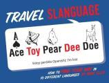 Travel Slanguage How to Find Your Way in 10 Different Languages