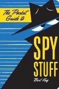 Pocket Guide to Spy Stuff