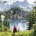 100 Hikes of a Lifetime The Worlds Ultimate Scenic Trails