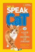 How to Speak Cat A Guide to Decoding Cat Language