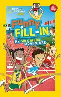 National Geographic Kids Funny Fill In My Gold Medal Adventure