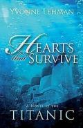 Hearts That Survive A Novel of the Titanic
