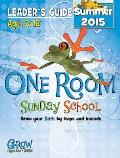 Grow, Proclaim, Serve! One Room Sunday School Ages 3-12 Summer 2015
