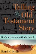 Telling The Old Testament Story Gods Mission & Gods People