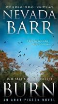 Burn: An Anna Pigeon Novel