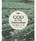 God in Our Relationships Volume 8 Member Book: The Difference Maker