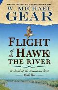 Flight of the Hawk: The River
