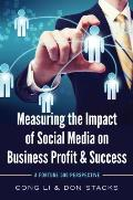 Measuring the Impact of Social Media on Business Profit & Success: A Fortune 500 Perspective